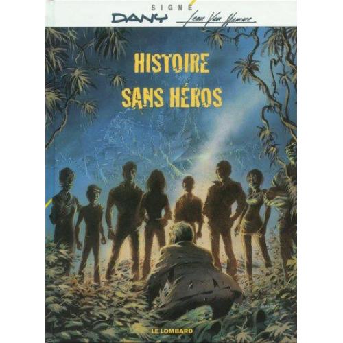 Signé - Van Hamme -Histoire Sans Héros (VF)