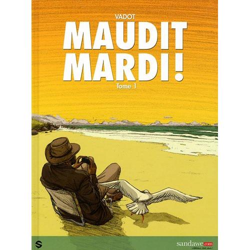 Maudit Mardi Tome 1 (VF)
