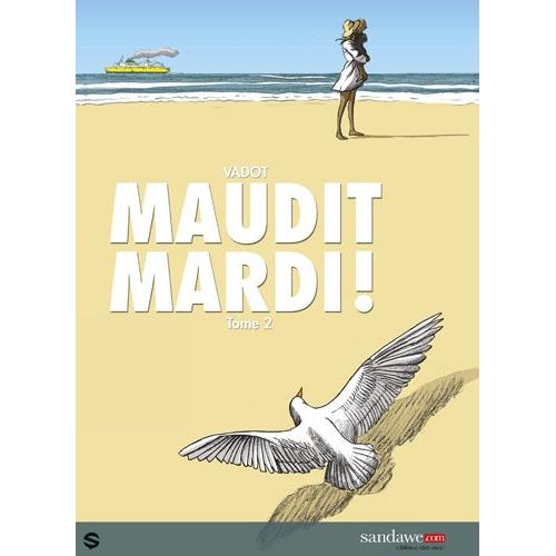 Maudit Mardi Tome 2 (VF)