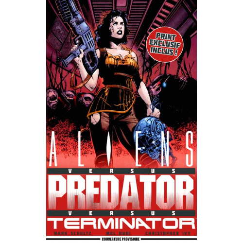 ALIENS vs PREDATOR vs TERMINATOR - Exclusvité Totale - Original Comics - 1000 ex