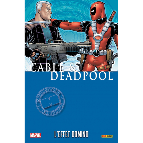CABLE ET DEADPOOL TOME 3 : L'EFFET DOMINO (VF)