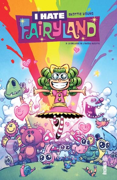 I hate Fairyland Tome 3 (VF)
