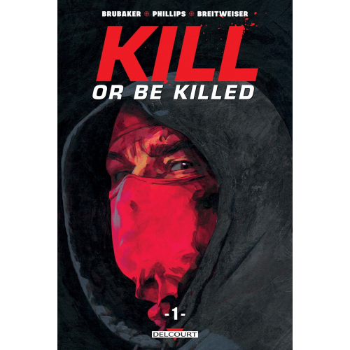 Kill or be killed Tome 1 (VF)