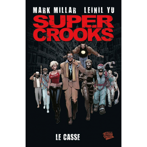 Super Crooks Tome 1 (VF)
