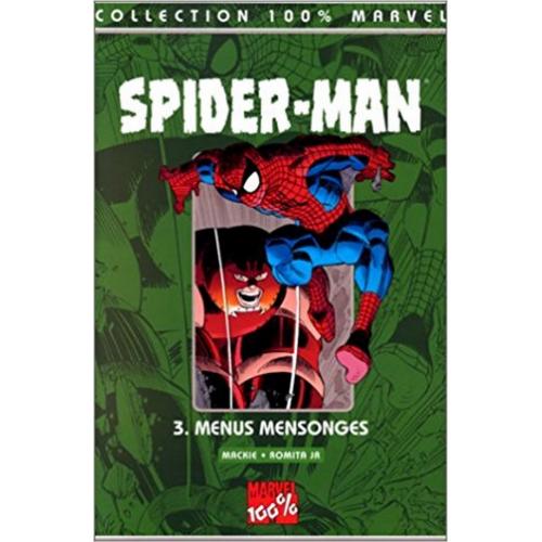 Spider-Man Tome 3 : Menus mensonges (VF)