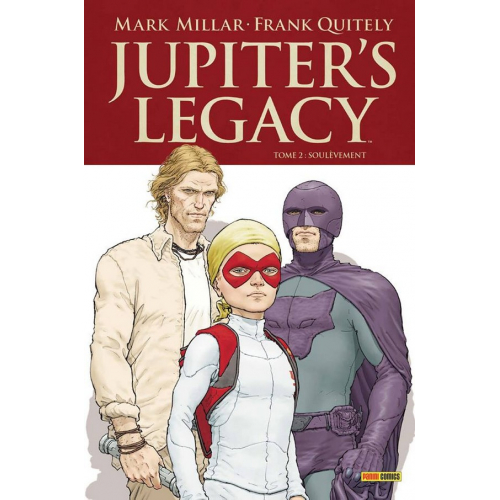 JUPITER'S LEGACY tome 2 (VF) Mark Millar - Frank Quitely