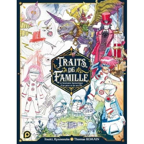 Traits de Famille - Le Bestiaire fantastique d'un père et de ses fils (VF)
