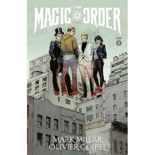 The Magic Order 1 (VO) Mark Millar - Olivier Coipel