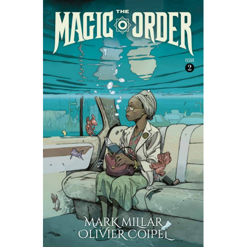 The Magic Order 2 (VO) Mark Millar - Olivier Coipel