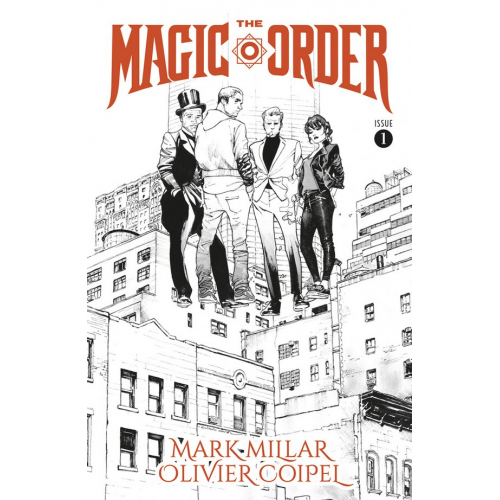 The Magic Order 1 (VO) Mark Millar - Olivier Coipel - Black & White Variant