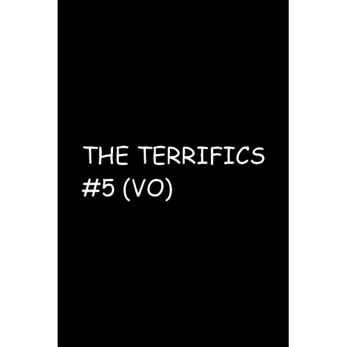 THE TERRIFICS 5 (VO)