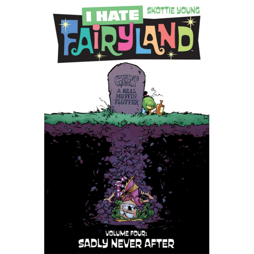 I HATE FAIRYLAND TP VOL 04 (VO)