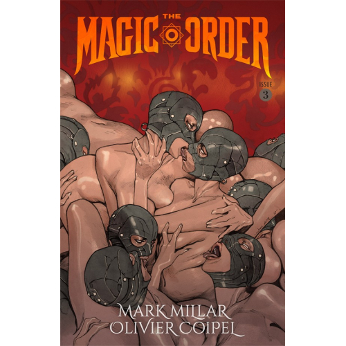 The Magic Order 3 (VO) Mark Millar - Olivier Coipel