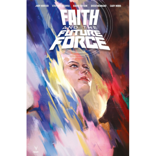 Faith et la Future Force Edition Collector Original Comics 200 Ex (VF)