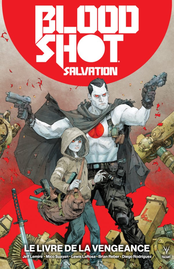 Bloodshot Salvation Tome 1 (VF)