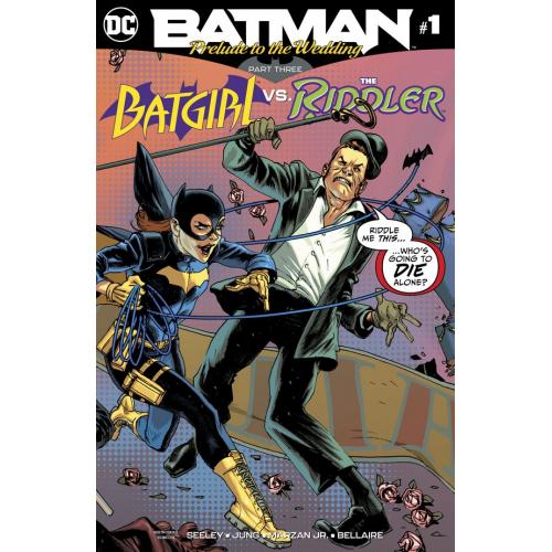 BATMAN : PRELUDE TO THE WEDDING — BATGIRL VS. THE RIDDLER 1 (VO)