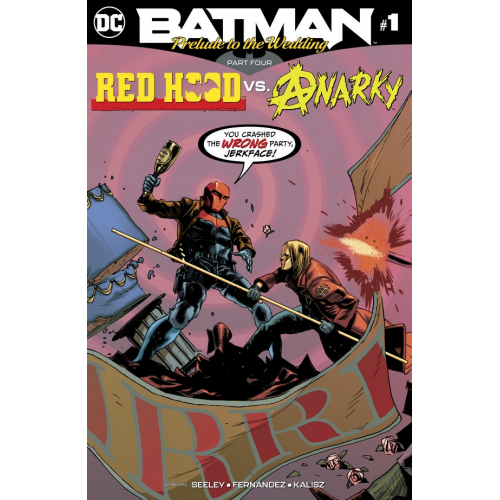 BATMAN: PRELUDE TO THE WEDDING — RED HOOD VS. ANARKY 1 (VO)
