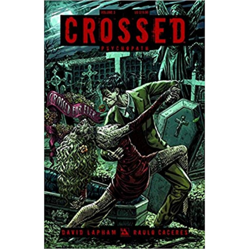 Crossed Volume 3 TP: Psychcopath (VO)