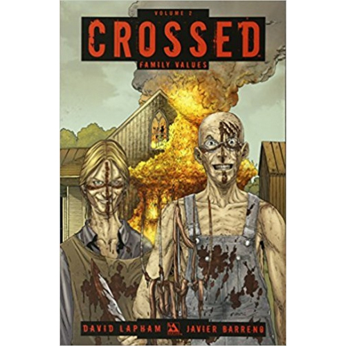 Crossed Volume 2 TP: Family Values (VO)