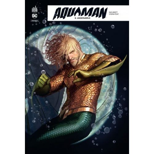 Aquaman Rebirth Tome 3 (VF)