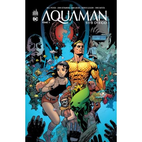 Aquaman Sub-Diego Tome 1 (VF)