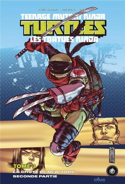 Teenage Mutant Ninja Turtles Tome 3 - La Chute de New-York (2/2) (VF)