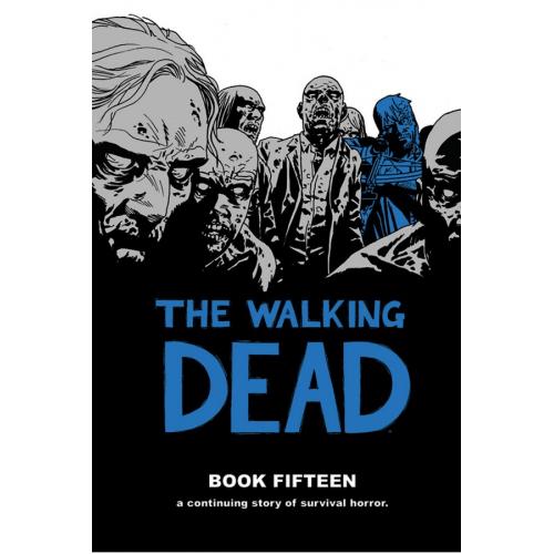 Walking Dead HC Volume 15 (VO)