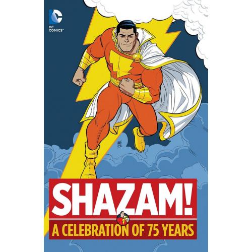 SHAZAM A CELEBRATION OF 75 YEARS HC (VO)