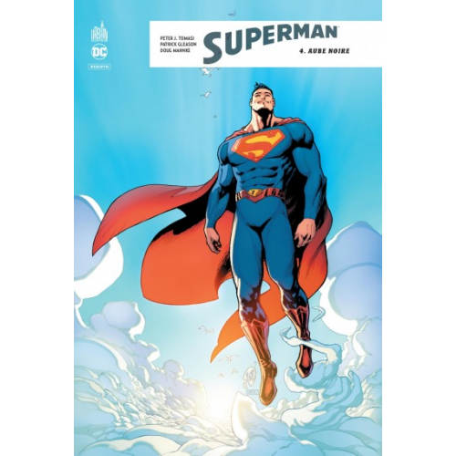 Superman Rebirth Tome 4 (VF)