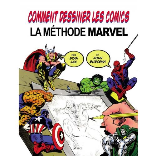 Comment dessiner les comics - La méthode Marvel (VF)