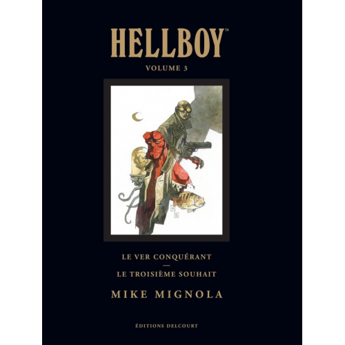 Hellboy Deluxe Vol. 3 : Le Ver Conquérant - Le Troisième Souhait (VF)