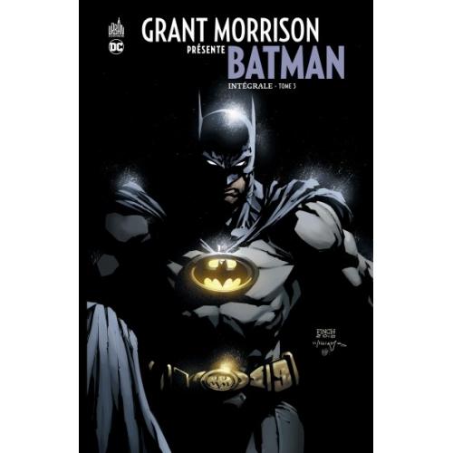 Grant Morrison présente Batman Intégrale Tome 3 (VF)