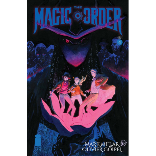 The Magic Order 4 Coipel (VO) Mark Millar - Olivier Coipel - Ben Oliver Variant