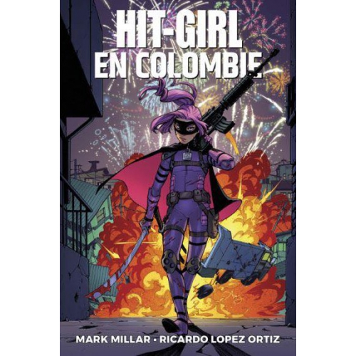Hit Girl Tome1 - Hit Girl en Colombie (VF)