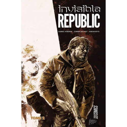 invisible republic Tome 2 (VF)