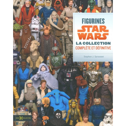 Star Wars, l'encyclopédie ultime des figurines (VF)