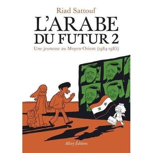L'Arabe du futur - Tome 2 (VF)