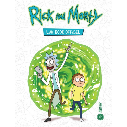 Rick and Morty, l'artbook officiel (VF)