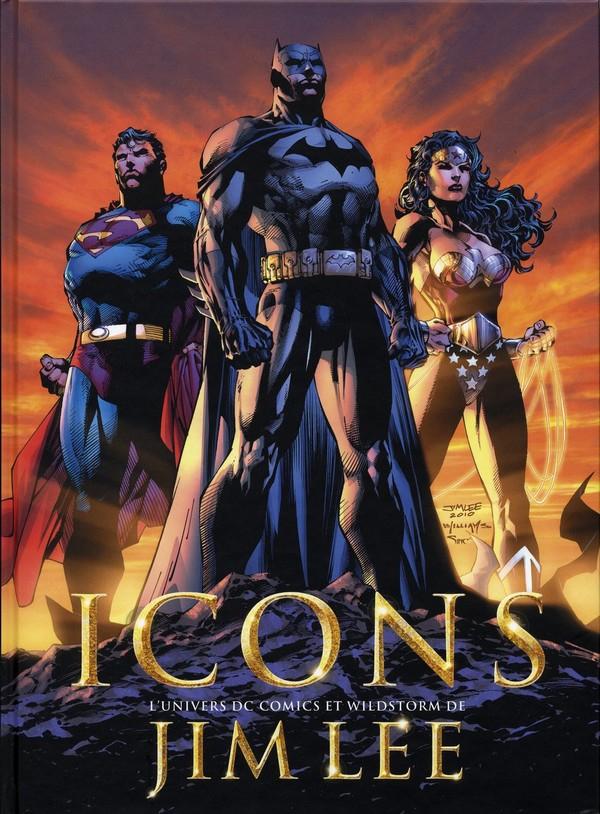 Icons. L'univers DC Comics et Wildstorm de Jim Lee (VF)