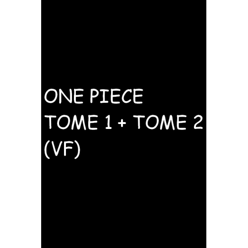 One Piece Pack Tome 1 + Tome 2 (VF)