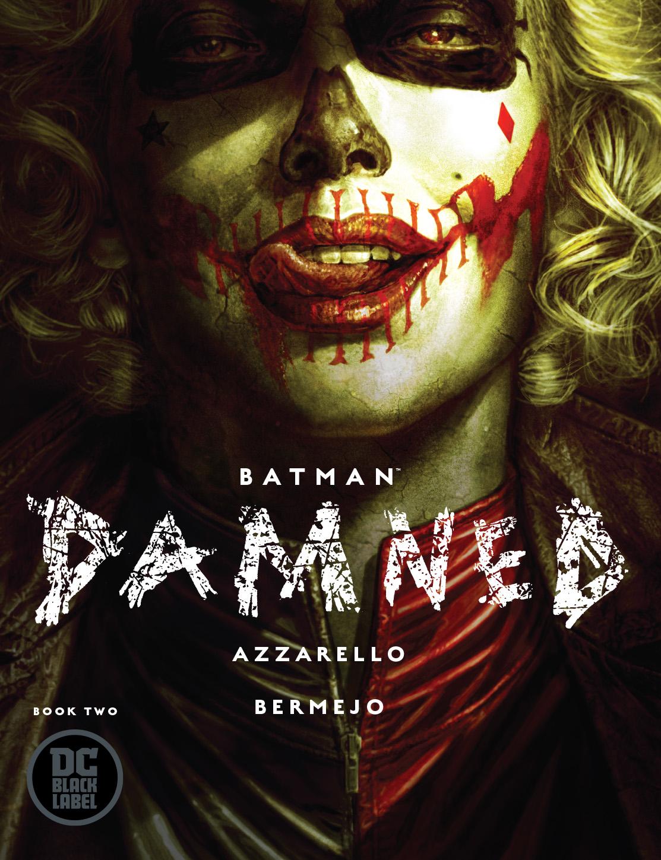 BATMAN DAMNED 2 (VO) Brian Azzarello - Lee Bermejo DC BLACK LABEL