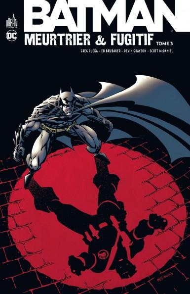 Batman Meurtrier & Fugitif Tome 3 (VF)