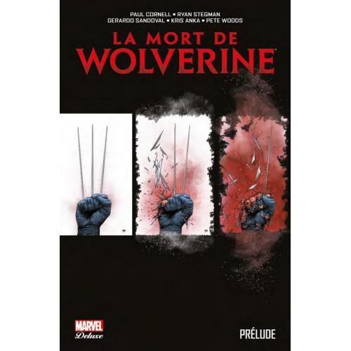 LA MORT DE WOLVERINE : PRÉLUDE (VF)