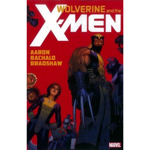 WOLVERINE AND THE X-MEN TP VOL 1 (VO)