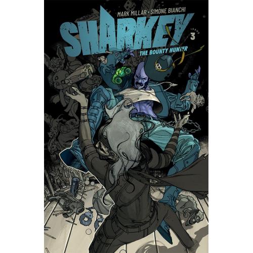 SHARKEY THE BOUNTY HUNTER 3 (VO) MARK MILLAR - SIMONE BIANCHI