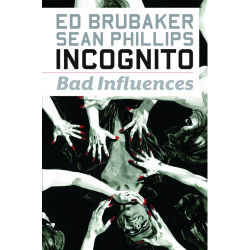 INCOGNITO TP VOL 02 BAD INFLUENCES (VO) Occasion