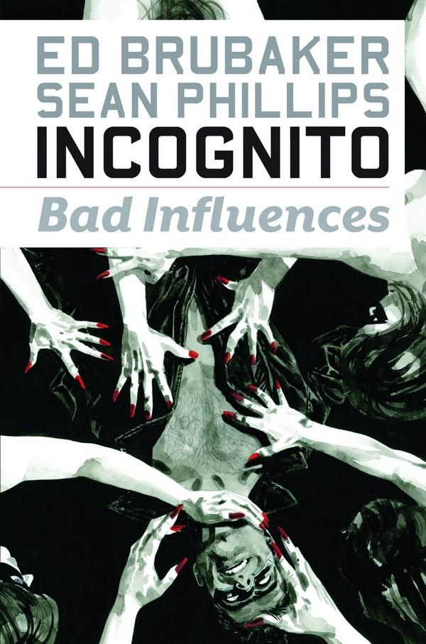 INCOGNITO TP VOL 02 BAD INFLUENCES (VO) Occasion