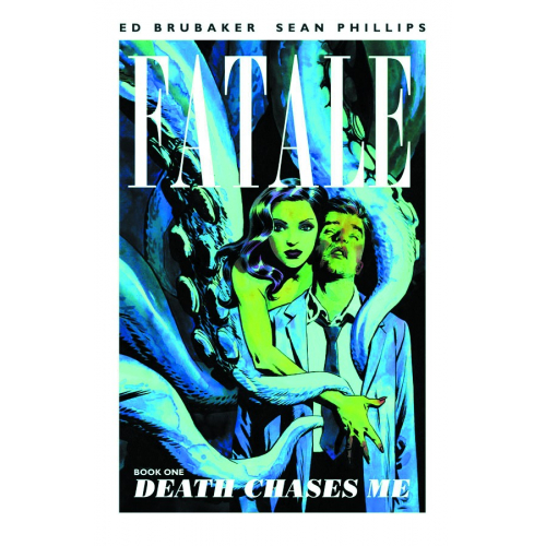 FATALE TP VOL 01 DEATH CHASES ME (VO) Occasion