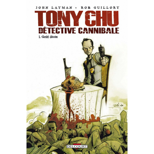 Tony Chu Détective cannibale T01 (VF) Occasion