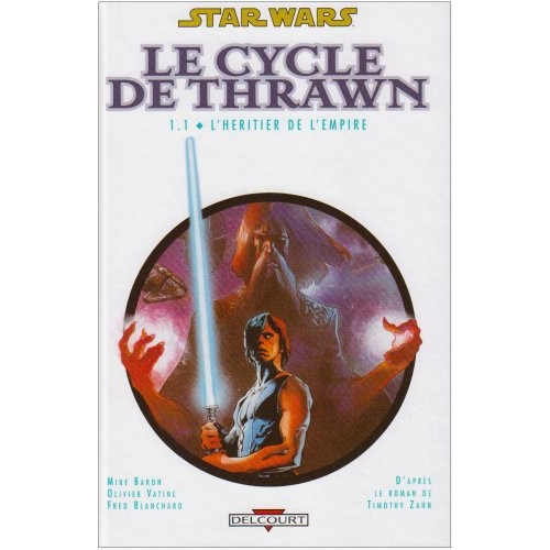 Star Wars Le cycle de Thrawn Tome 1 (VF)